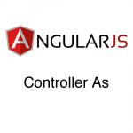 AngularJS – Controller As
