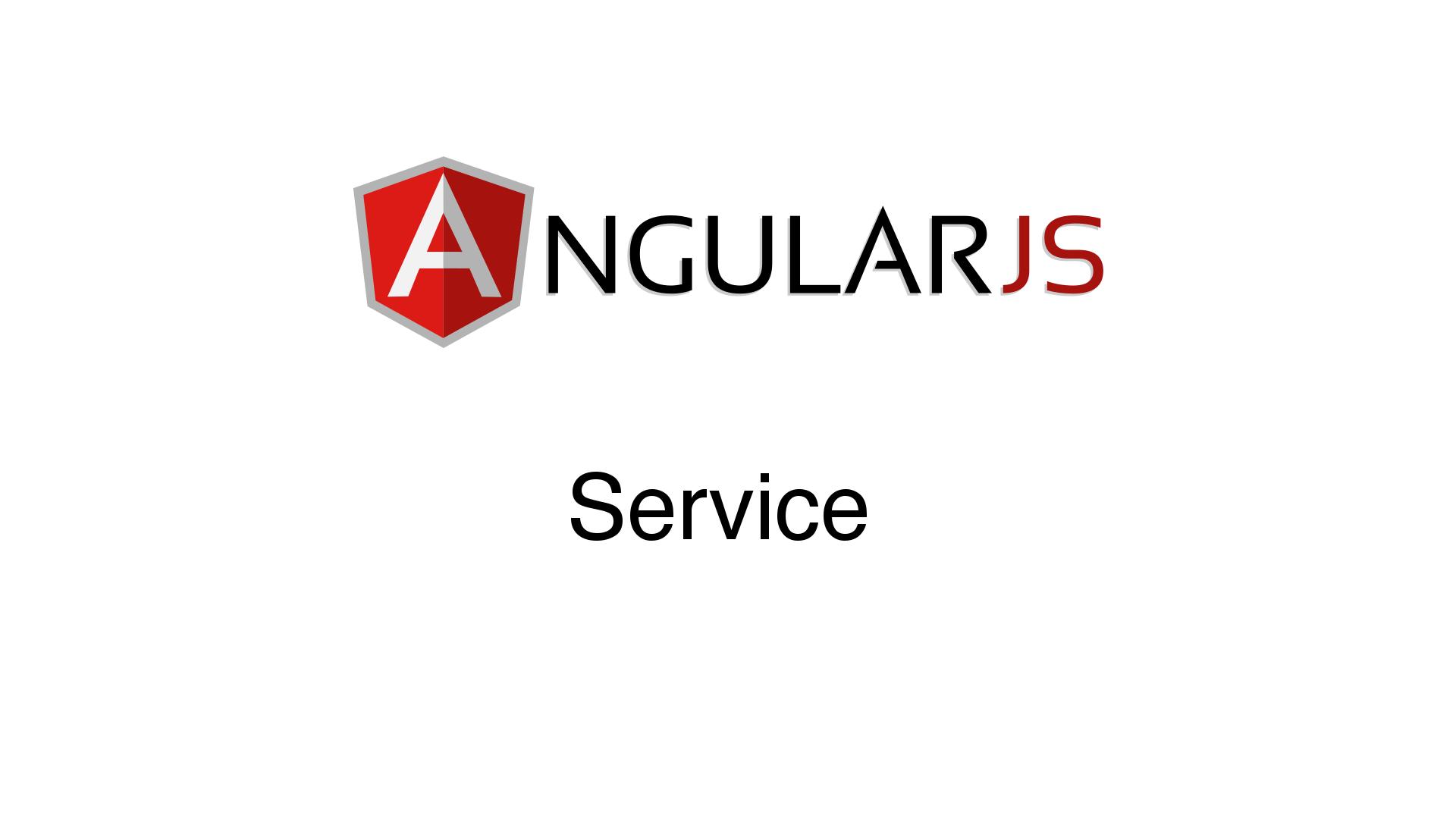 AngularJS - Service