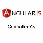 AngularJS – Controller As