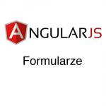 AngularJS – Formularze