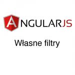 AngularJS – Własne filtry