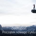 devRaport - poczatek nowego cyklu2