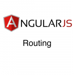 AngularJS – Routing