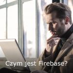 Czym jest Firebase?