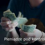 Pieniądze pod kontrolą