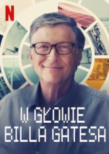W głowie Billa Gatesa