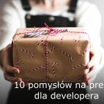 10 pomysłów na prezent dla developera