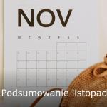 Podsumowanie listopada 2019